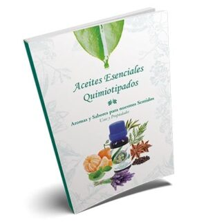 """Libro """"Aceites Esenciales Quimiotipados - Aromas y sabores para nuestros sentidos"""""""