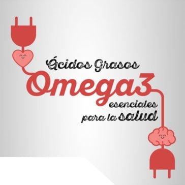 Ácidos grasos Omega 3, esenciales para la salud